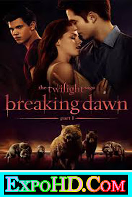 The Twilight Saga Breaking Dawn Part 1 2011 Download HD Dual Audio 480p || BluRay || Esub 770mb || 720p _ 180p _ Watch Online