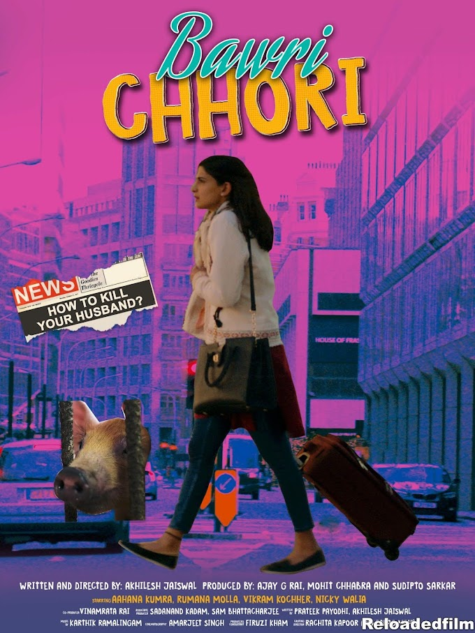 Bawri Chhori 2021 Hindi Movie 480p 720p 1080p