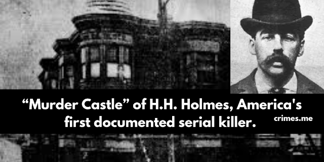 """Murder Castle"" of H.H. Holmes, America's first documented serial killer."