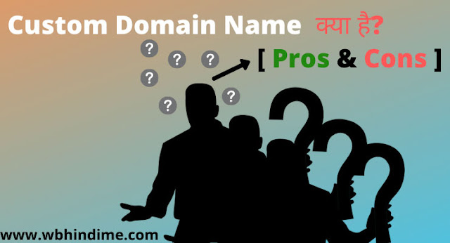 what is domain name and benefit of custom domain name
