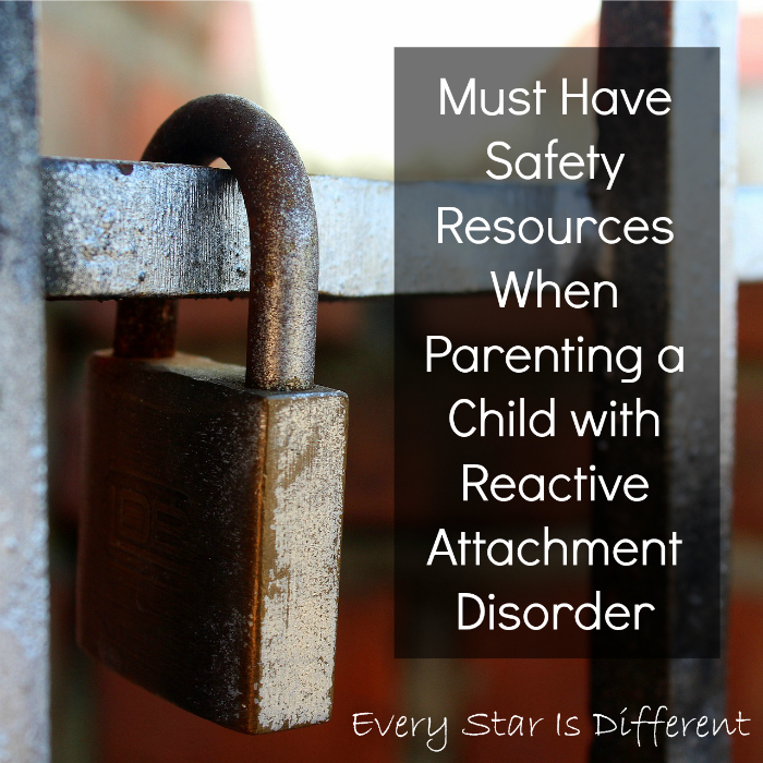 Must Have Safety Resources When Parenting a Child with Reactive Attachment Disorder