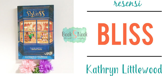 bliss novel. bliss novel series, bliss novel kathryn littlewood, resensi bliss novel