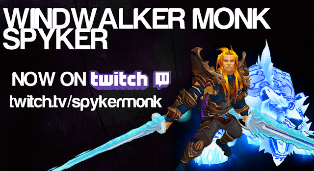Spyker stream windwalker monk
