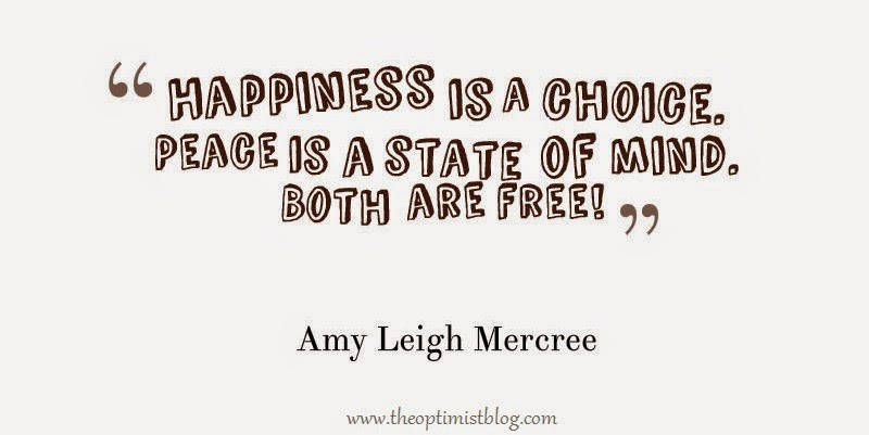 Happiness Is A Choice. Peace Is A State Of Mind. Both Are Free!