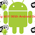 [Tutorial] How To Hack WiFi Using Android Device.