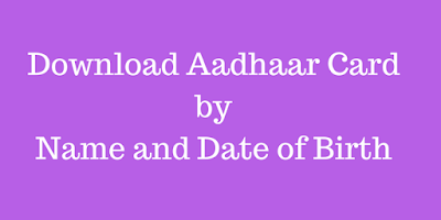 Cover Photo - Download Aadhar Card by Name and Date of Birth - Online Aadhaar Download