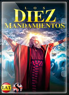 Los Diez Mandamientos (1956) FULL HD 1080P LATINO/ESPAÑOL/INGLES