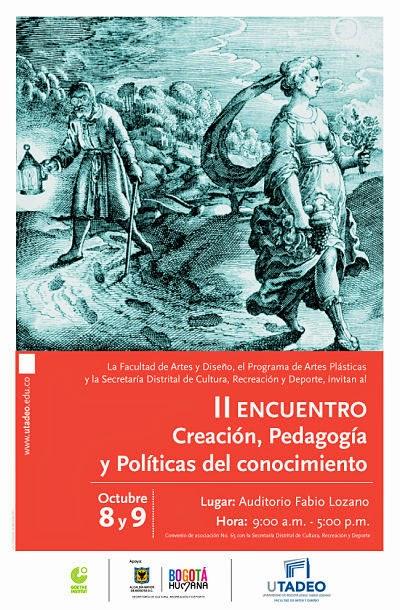 II encuentro 'Creación, pedagogía y políticas del conocimiento'