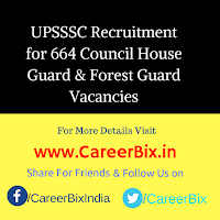 UPSSSC Recruitment for 664 Council House Guard & Forest Guard Vacancies