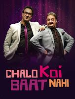 Chalo Koi Baat Nahi Season 1 Complete Hindi 720p HDRip