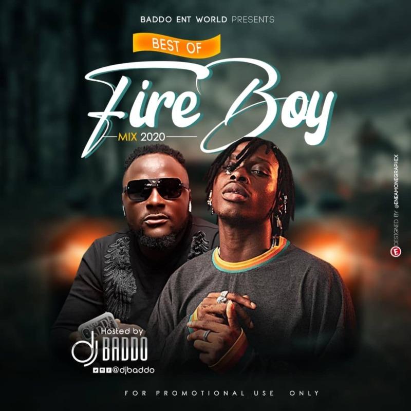 "[Mixtape] DJ Baddo – ""Best Of Fireboy Mix 2020"" #Arewapublisize"