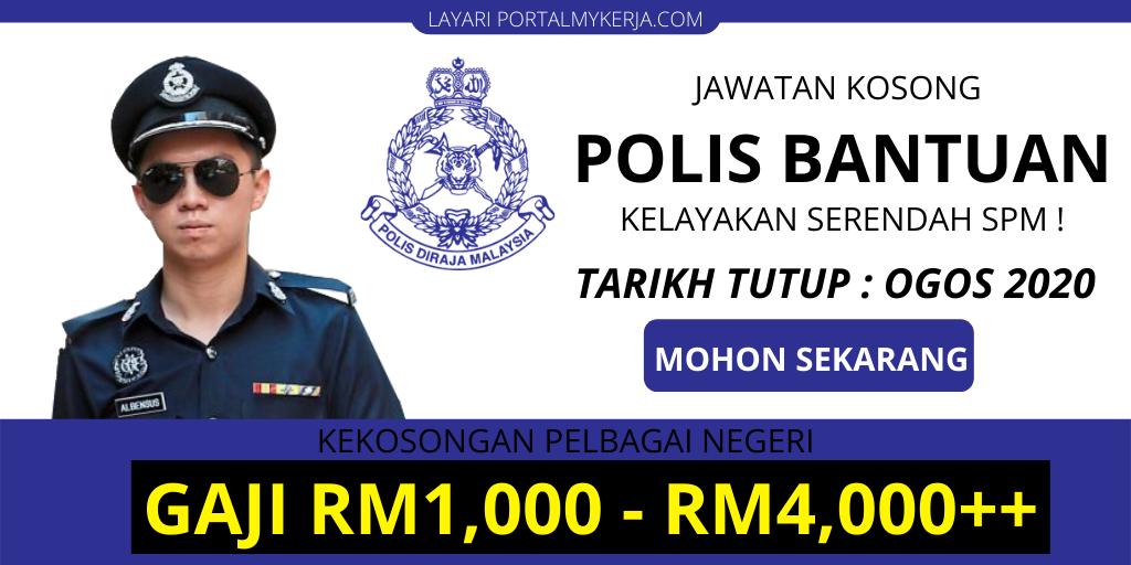 Jawatan Kosong Polis Bantuan 2020