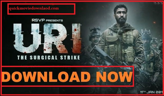 DOWNLOAD URI: THE SURGICAL STRIKE FULL HD 720p QUALITY  (2019)