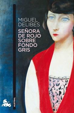 Reseña Señora De Rojo Sobre Fondo Gris Miguel Delibes Dónde Está Mi Lápiz