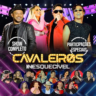 Cavaleiros do Forró - Inesquecível - Promocional - 2020 - Várias Participações Especiais