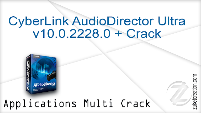 CyberLink AudioDirector Ultra v10.0.2228.0 + Crack