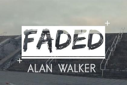 Lirik Lagu Faded - Alan Walker dan Terjemahannya