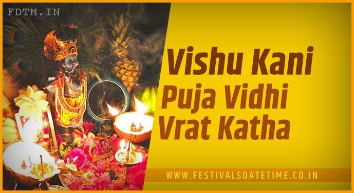 Vishu Kani Puja Vidhi and Vishu Kani Vrat Katha