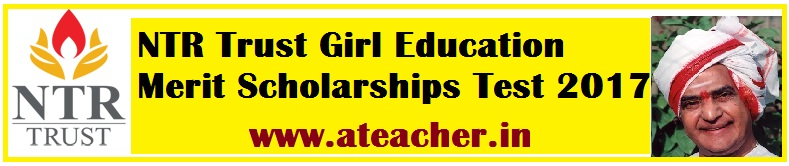 NTR Trust Girl Education Merit Scholarships Test 2017