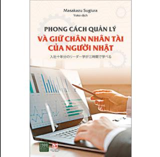 Phong Cách Quản Lý Và Giữ Chân Nhân Tài Của Người Nhật ebook PDF EPUB AWZ3 PRC MOBI