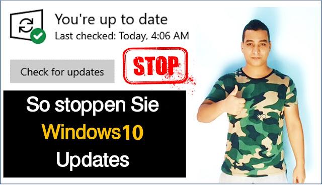 So stoppen Sie Windows 10-Updates