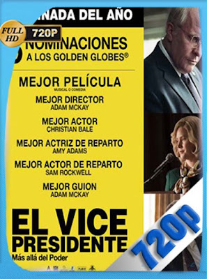 El vicepresidente: Más allá del poder (2018) HD[720P] latino[GoogleDrive] DizonHD