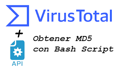 Obtener_MD5_con_BashScript_a_traves_de_API_Virustotal