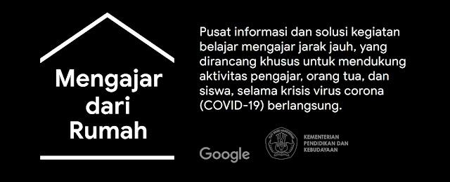 Google Meluncurkan Situs Belajar Dari Rumah Bersama Kemendikbud