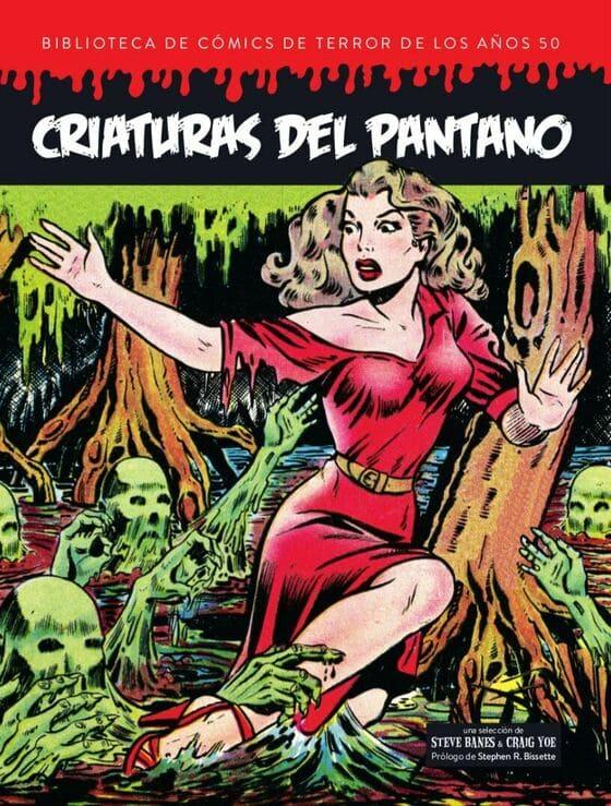 Biblioteca de Cómics de Terror de los Años 50: Criaturas del Pantano