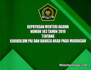 KMA 183 Tahun 2019 tentang Kurikulum PAI dan Bahasa Arab pada Madrasah