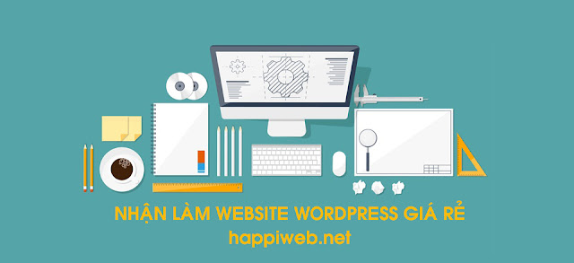 Nhận làm website wordpress giá rẻ, uy tín, bảo hành trọn đời