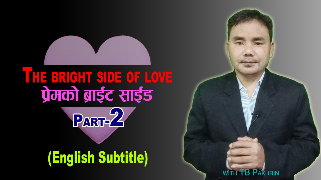 The Bright Side of Love Part 2 (English Subtitle)
