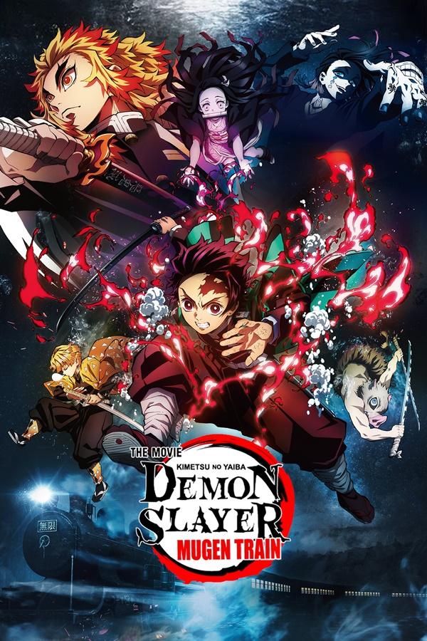 Demon Slayer: Kimetsu no Yaiba the Movie: Mugen Train ดาบพิฆาตอสูร เดอะมูฟวี่ ศึกรถไฟสู่นิรันดร์ (劇場版「鬼滅の刃」 無限列車編)
