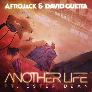 Lirik Lagu Afrojack & David Guetta ft. Ester Dean - Another Life