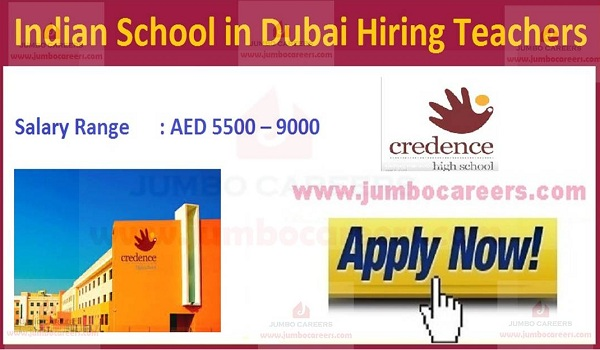 Credence High School Dubai Teaching Vacancies 2021