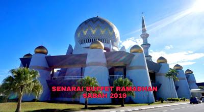 Senarai Buffet Ramadhan Sabah 2019 (Harga dan Lokasi)