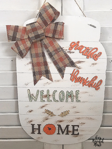 grateful thankful welcome home sign