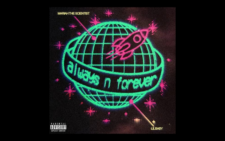 Mariah The Scientist - Always N Forever ft. Lil Baby