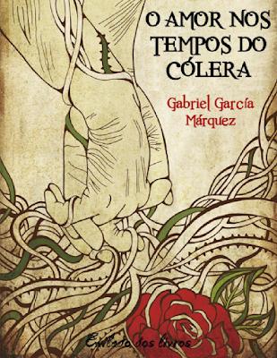 Capa do livro Amor nos Tempo do Cólera, de Gabriel García Márquez, acesse para baixar em PDF