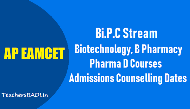 ap eamcet 2018 biotechnology,b pharmacy,pharma d courses counselling dates,certificate verification web options entry for web based counselling,ap eamcet bipc stream admissions