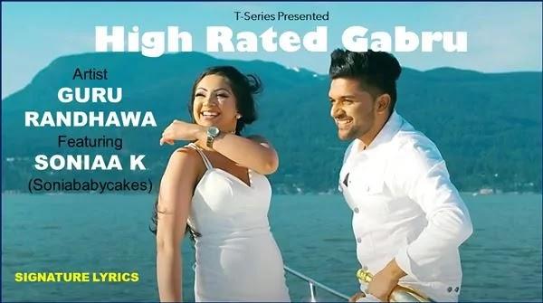 Guru Randhawa - High Rated Gabru Lyrics Ft Soniaa K