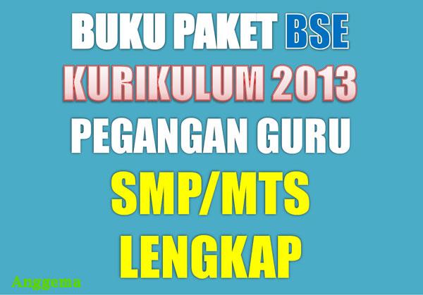 Buku Paket SMP/MTs Khusus Pegangan Guru Kurikulum 2013