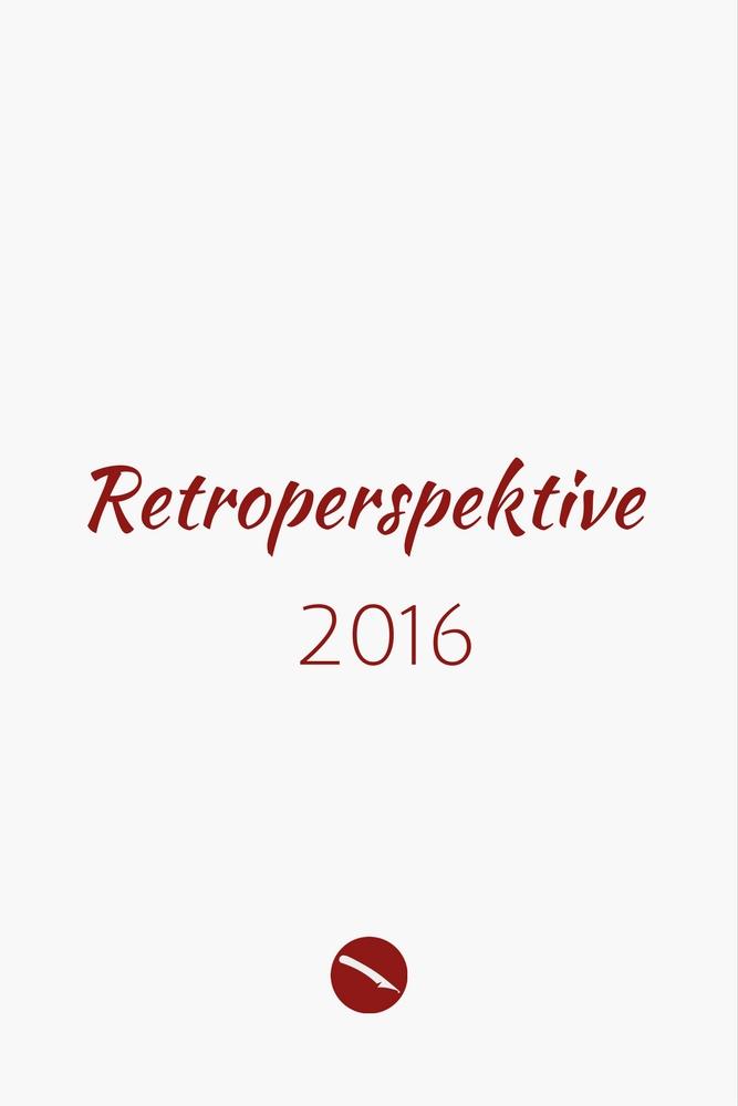Retroperspektive. Der Jahresrückblick 2016 | Arthurs Tochter kocht – der Blog für food, wine, travel & love von Astrid Paul
