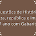 Questões de História – Realeza, república e império – 6º ano com Gabarito