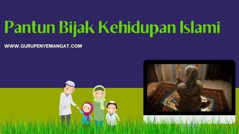 Pantun Bijak Kehidupan Islami