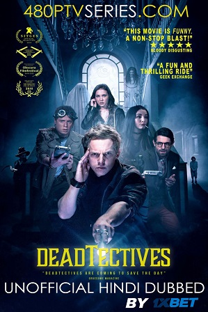 Deadtectives (2018) 200MB Full Hindi Dubbed Movie Download 480p HDRip Free Watch Online Full Movie Download Worldfree4u 9xmovies