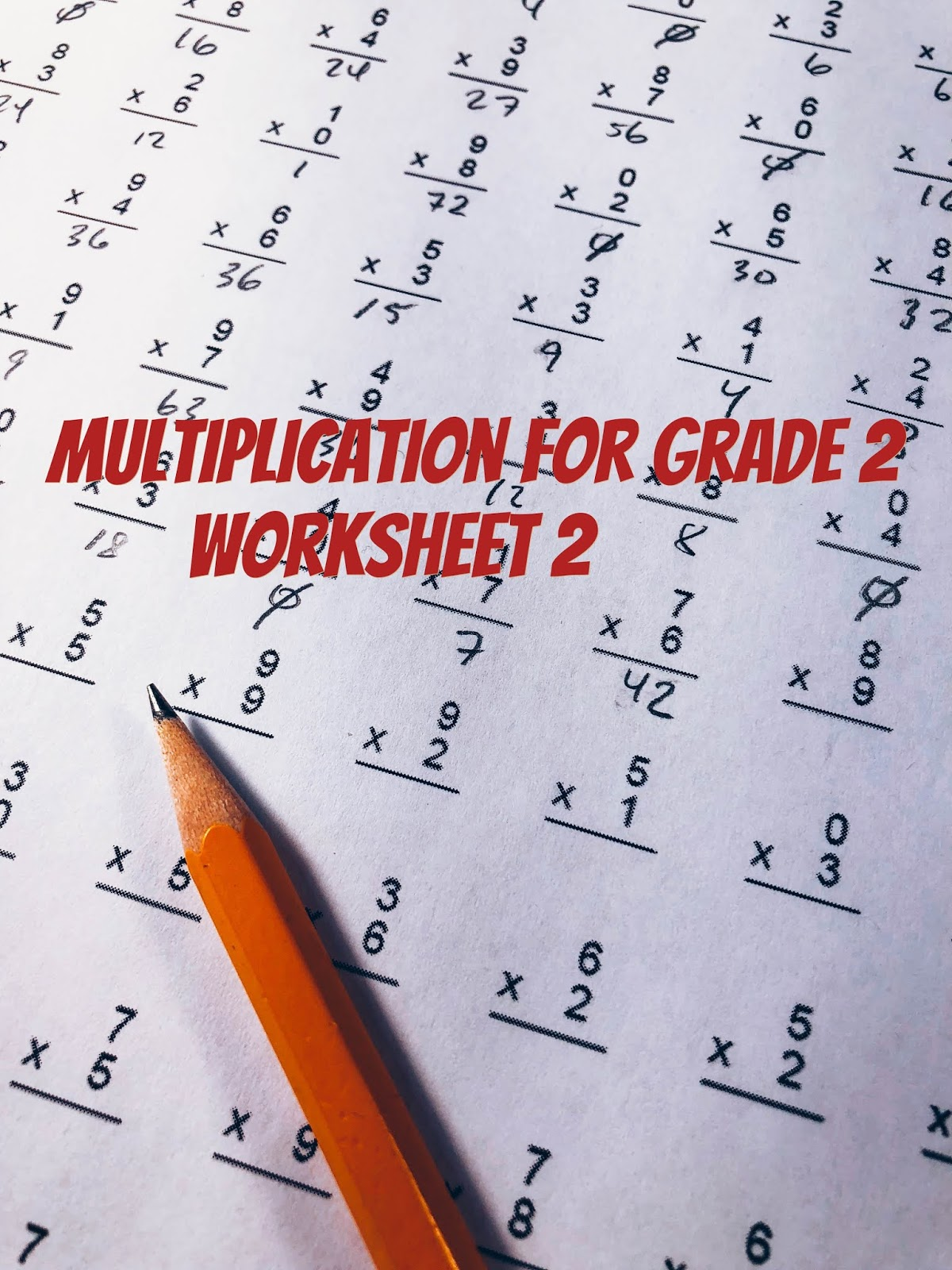 Math Quiz Multiplication worksheet 2 for grade 2 (Questions and Answers) [ 1600 x 1200 Pixel ]