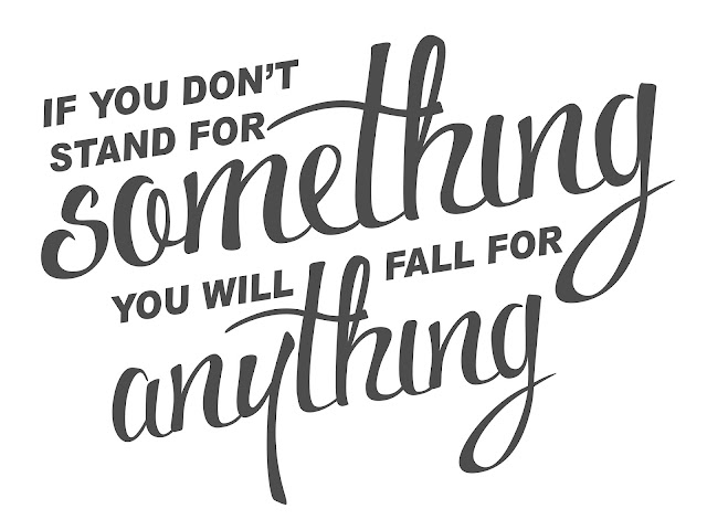 If you don't stand for something... you will fall for anything..., quotes, quote, creative quote, quote images, quote image, thinking quote, stand quote