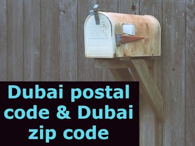Dubai postal code & Dubai zip code