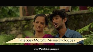 Timepass Marathi Movie Dailogues